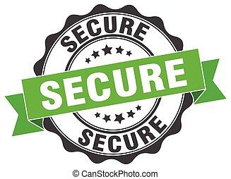 secure stamp. sign. seal