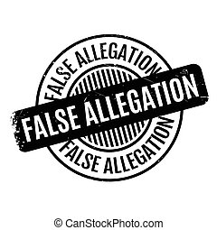 False Allegation rubber stamp. Grunge design with dust...