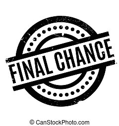 Final Chance rubber stamp. Grunge design with dust...