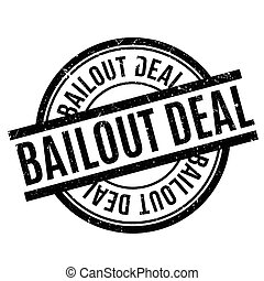 Bailout Deal rubber stamp. Grunge design with dust...
