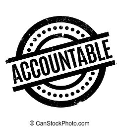 Accountable rubber stamp. Grunge design with dust scratches....