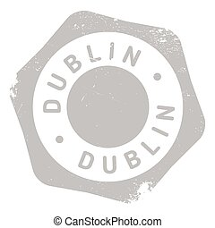 Dublin stamp rubber grunge - Dublin stamp. Grunge design...