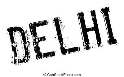 Delhi stamp rubber grunge - Delhi stamp. Grunge design with...
