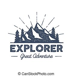 Outdoor explorer badge. Retro illustration of label....