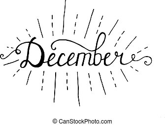 December. Typographic Design. Black Hand Lettering Text...