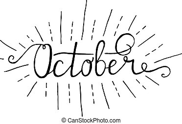 October. Typographic Design. Black Hand Lettering Text...