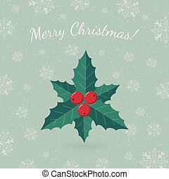 Holly leaves on winter backdrop. - Holiday card template....