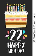 Happy Birthday cake card 20 twenty two year party - Happy...