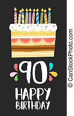 Happy Birthday cake card for 90 ninety year party - Happy...