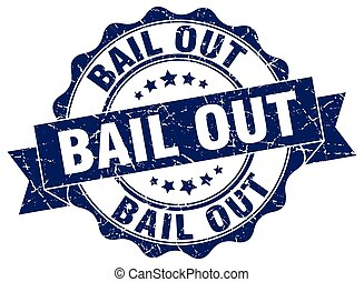 bail out stamp. sign. seal