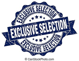 exclusive selection stamp. sign. seal