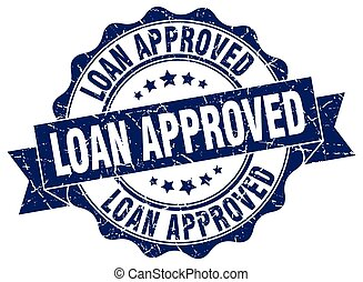 loan approved stamp. sign. seal