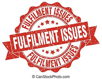 fulfilment issues stamp. sign. seal