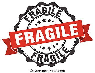 fragile stamp. sign. seal