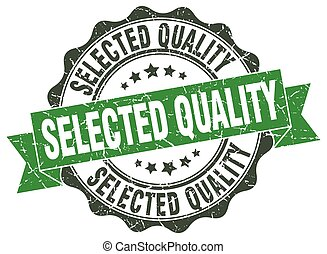 selected quality stamp. sign. seal