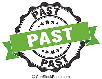 past stamp. sign. seal