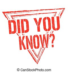 Did you know sign or stamp - Did you know grunge rubber...