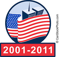 american flag  with world trade center twin tower building in the  background with 2001-2011 ten year anniversary.