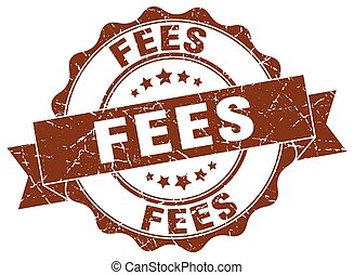 fees stamp. sign. seal