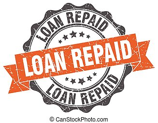 loan repaid stamp. sign. seal