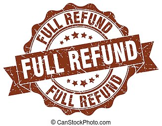 full refund stamp. sign. seal