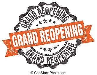 grand reopening stamp. sign. seal
