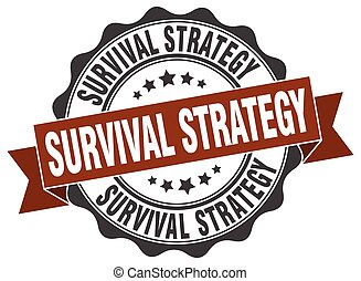 survival strategy stamp. sign. seal