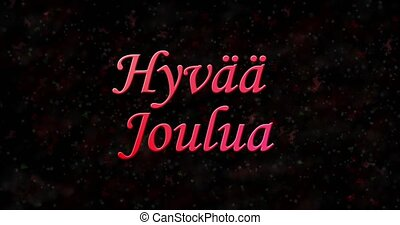"Merry Christmas text in Finnish ""Hyvaa joulua"" turns to dust..."