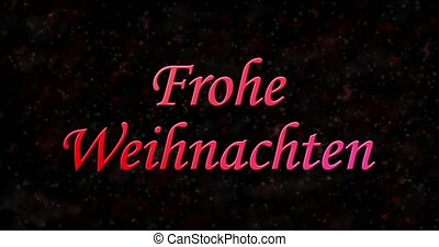 "Merry Christmas text in German ""Frohe Weihnachten"" turns to dust from bottom on black animated background"