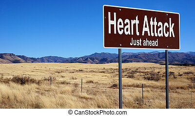Heart Attack brown road sign - Heart Attack road sign with...