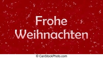 "Merry Christmas text in German ""Frohe Weihnachten"" turns to dust from bottom on red animated background"