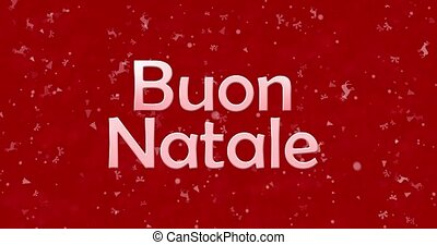 """Merry Christmas text in Italian """"Buon Natale"""" turns to dust..."""