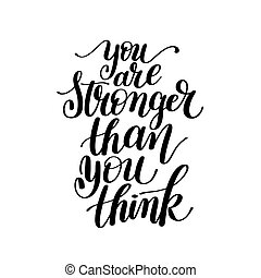You Are Stronger Than You Think Vector Text Phrase Image...