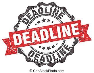 deadline stamp. sign. seal