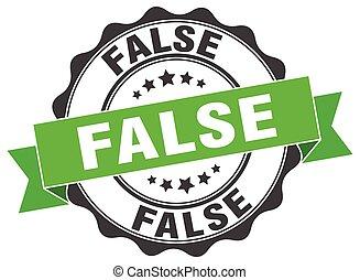 false stamp. sign. seal