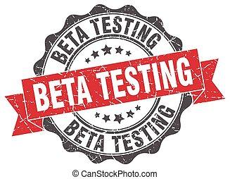beta testing stamp. sign. seal