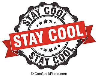 stay cool stamp. sign. seal