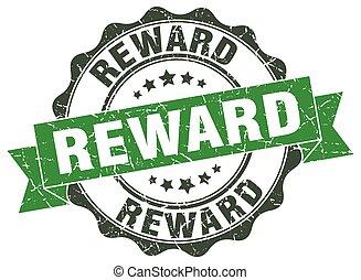 reward stamp. sign. seal