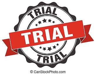 trial stamp. sign. seal