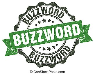 buzzword stamp. sign. seal