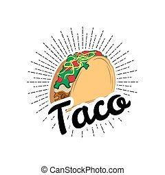 Taco Traditional mexican food . Label template or concept. Can be used to design menu, business cards, posters. Vector illustration isolated on white