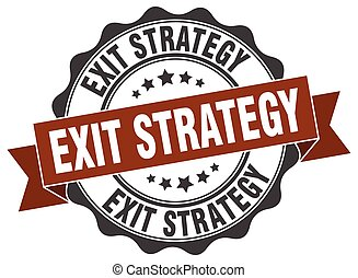 exit strategy stamp. sign. seal