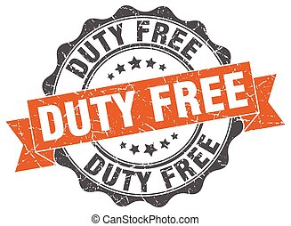 duty free stamp. sign. seal