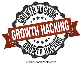 growth hacking stamp. sign. seal