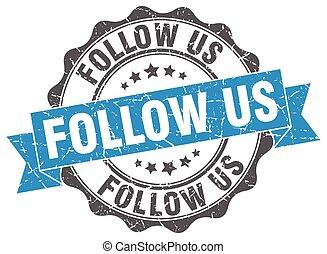 follow us stamp. sign. seal