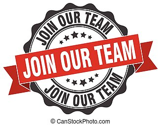 join our team stamp. sign. seal