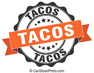 tacos stamp. sign. seal