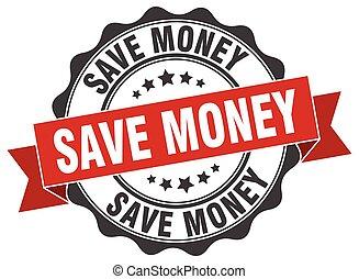 save money stamp. sign. seal