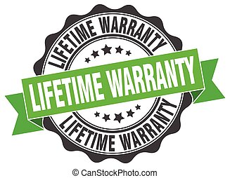 lifetime warranty stamp. sign. seal