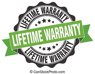 lifetime warranty stamp. sign. seal